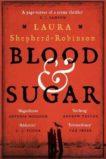 Laura Shepherd-Robinson | Blood and Sugar | 9781509880799 | Daunt Books
