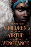 Tomi Adeyemi | The Children of Virtue and Vengence | 9781509899456 | Daunt Books