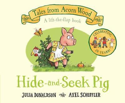 Julia Donaldson | Hide and Seek Pig | 9781529023541 | Daunt Books