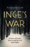 Svenja O'Donnell   Inge's War   9781529105452   Daunt Books