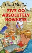 Bruno Vincent | Five Go Absolutely Nowhere | 9781529412086 | Daunt Books