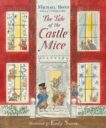 Michael Bond and Emily Sutton | The Tale of the Castle Mice | 9781782954019 | Daunt Books