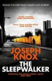 Joseph Knox | The Sleepwalker | 9781784162184 | Daunt Books
