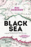 Neal Ascherson | Black Sea | 9781784700911 | Daunt Books