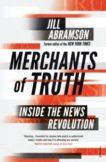 Jill Abramson | Merchants of Truth | 9781784702618 | Daunt Books