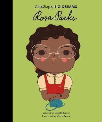 Maria Isabel Sanchez Vegara | Rosa Parks (Little People Big Dreams) | 9781786030177 | Daunt Books