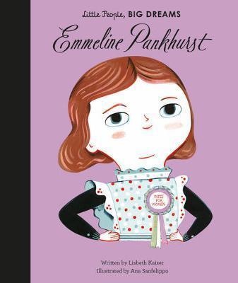 Maria Isabel Sanchez Vegara | Emmeline Pankhurst (Little People Big Dreams) | 9781786030191 | Daunt Books