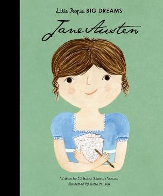 Maria Isabel Sanchez Vegara | Jane Austen (Little People Big Dreams) | 9781786031198 | Daunt Books
