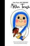 Maria Isabel Sanchez Vegara   Mother Teresa (Little People Big Dreams)   9781786032904   Daunt Books