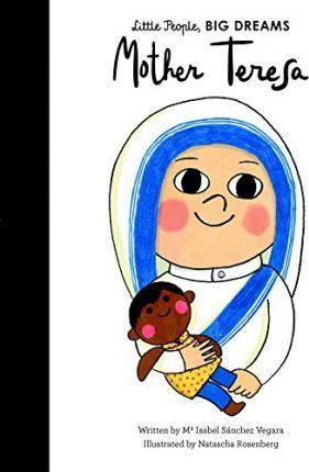 Mother Teresa (little People Big Dreams)