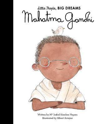 Mahatma Gandhi (little People Big Dreams)
