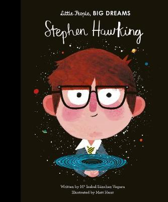 Maria Isabel Sanchez Vegara | Stephen Hawking (Little People Big Dreams) | 9781786037329 | Daunt Books
