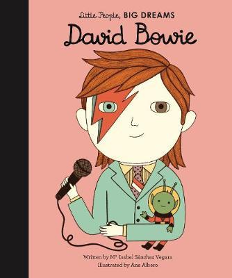 Maria Isabel Sanchez Vegara | David Bowie (Little People Big Dreams) | 9781786038036 | Daunt Books