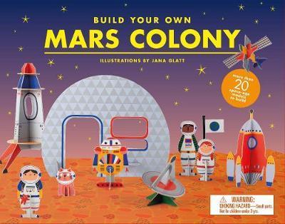 Janna Glatt | Build your own Mars Colony | 9781786274175 | Daunt Books