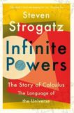 Steven Strogatz | Infinite Powers: The Story of Calculus | 9781786492975 | Daunt Books