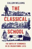Callum Williams | The Classical School | 9781788161817 | Daunt Books
