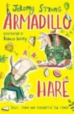 Jeremy Strong | Armadillo and Hare | 9781788450294 | Daunt Books