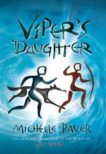 Michelle Paver | Viper's Daughter | 9781789540550 | Daunt Books