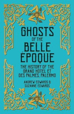 Ghosts of the Belle Epoque