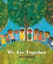 Britta Teckentrup   We Are Together   9781848578562   Daunt Books