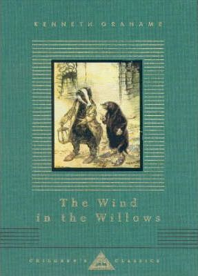 The Wind in the Willows (everyman's Library)