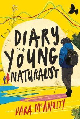 Dara McAnulty | Diary of a Young Naturalist | 9781908213792 | Daunt Books