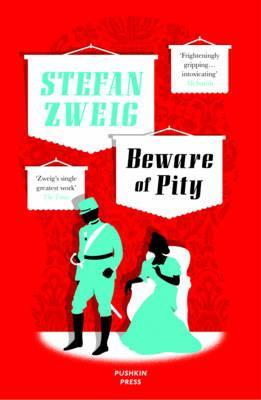 Stefan Zweig | Beware of Pity | 9781908968371 | Daunt Books