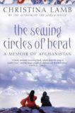 Christina Lamb | The Sewing Circles of Herat | 9780007142521 | Daunt Books