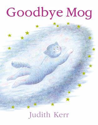 Judith Kerr | Goodbye Mog | 9780007149698 | Daunt Books