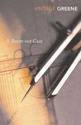 Graham Greene | A Burnt Out Case | 9780099478430 | Daunt Books
