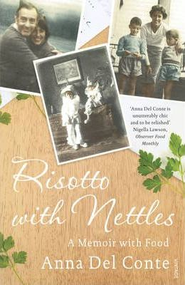 Anna del Conte | Risotto with Nettles | 9780099505990 | Daunt Books