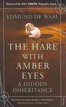 Edmund de Waal | The Hare with the Amber Eyes | 9780099539551 | Daunt Books