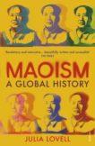 Julia Lovell | Maoism: A Global History | 9780099581857 | Daunt Books