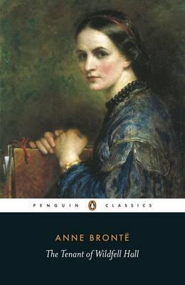 Anne Bronte | The Tenant of Wildfell Hall | 9780140434743 | Daunt Books
