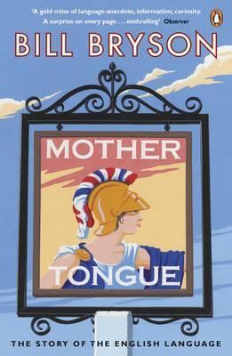 Bill Bryson | Mother Tongue | 9780141040080 | Daunt Books