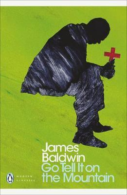 James Baldwin | Go Tell it on the Mountain | 9780141185910 | Daunt Books