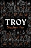 Stephen Fry | Troy | 9780241424582 | Daunt Books