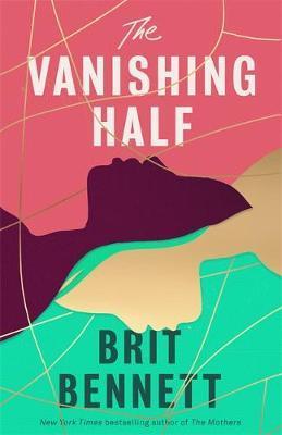 Brit Bennett | Vanishing Half | 9780349701462 | Daunt Books