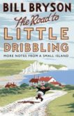 Bill Bryson | The Road to Little Dribbling | 9780552779838 | Daunt Books