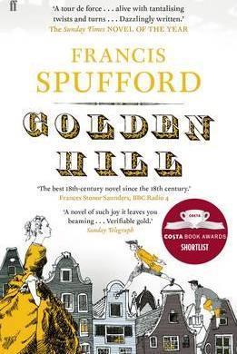 Francis Spufford   Golden Hill   9780571225200   Daunt Books