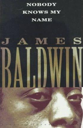 James Baldwin | Nobody Knows My Name | 9780679744733 | Daunt Books