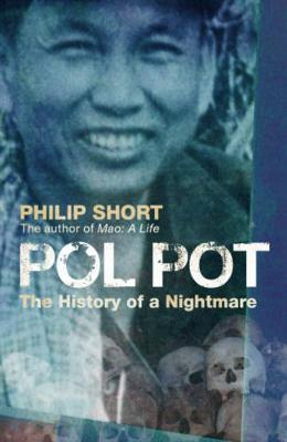 Philip Short | Pol Pot: The History of a Nightmare | 9780719565694 | Daunt Books