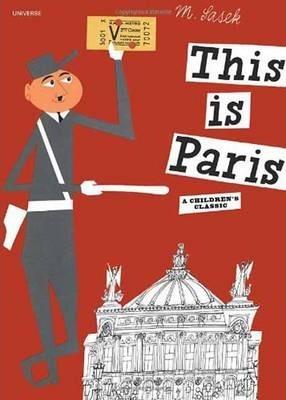 Miroslav Sasek | This is Paris | 9780789310637 | Daunt Books