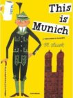 Miroslav Sasek | This is Munich | 9780789324269 | Daunt Books