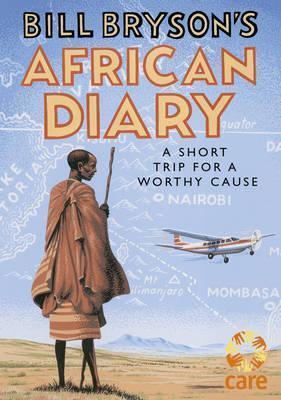 Bill Bryson   Bill Bryson's African Diary   9780857524201   Daunt Books