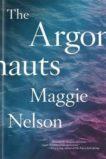 Maggie Nelson   The Argonauts   9780993414916   Daunt Books