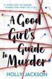 Holly Jackson | A Good Girl's Guide to Murder | 9781405293181 | Daunt Books