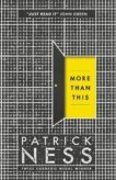 Patrick Ness | More than This | 9781406350487 | Daunt Books
