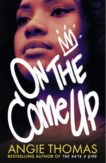 Angie Thomas | On the Come Up | 9781406372168 | Daunt Books
