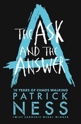 Ask and The Answer (chaos Walking Book 2)